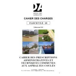 Fascicule 10 - Cahier des prescriptions administratives et techniques communes aux asphaltes coulés
